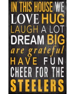 "Pittsburgh Steelers 'In This House' 11x19"" Wood Sign"