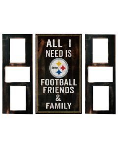 Pittsburgh Steelers All I Need Is Football Friends & Family 3 Pc Frame