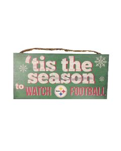 Pittsburgh Steelers Tis The Season To Watch Football Wood Sign