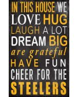 """Pittsburgh Steelers 'In This House' 11x19"""" Wood Sign"""