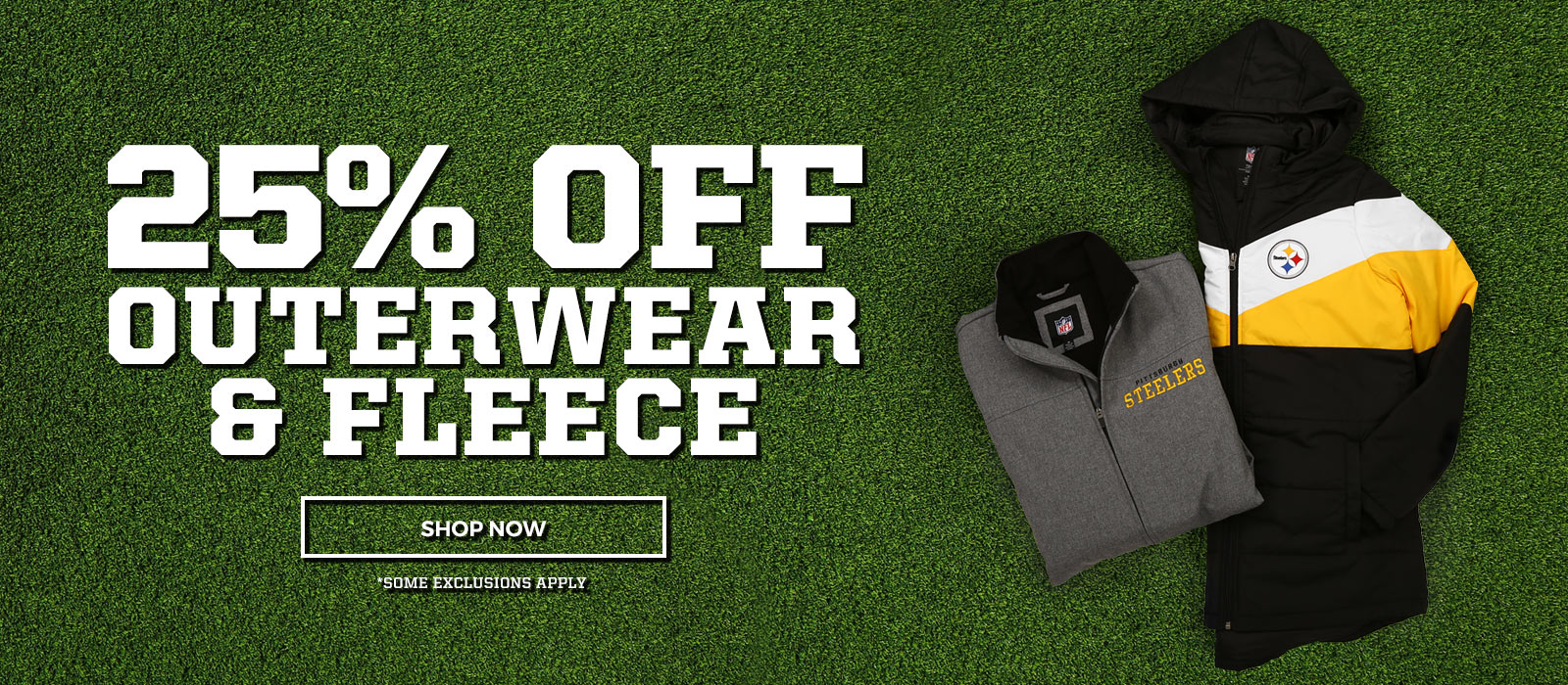 Get 25% off Outerwear and fleece.